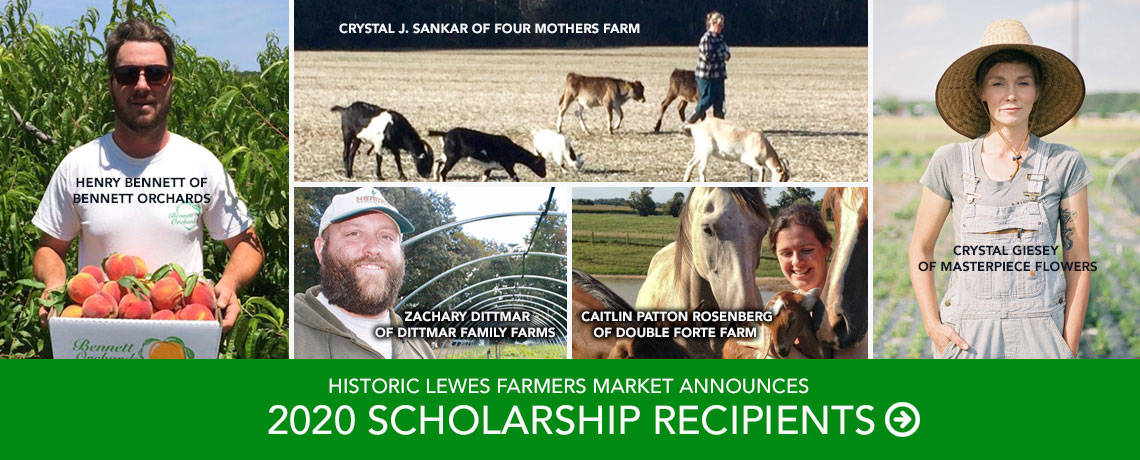Historic Lewes Farmers Market Announces 2020 Scholarship Recipients
