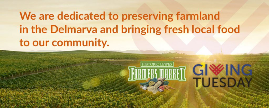 Giving Tuesday: Historic Lewes Farmers Market