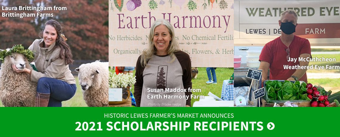 Historic Lewes Farmers Market Announces 2021 Scholarship Recipients